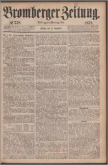 Bromberger Zeitung, 1878, nr 578