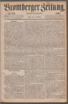 Bromberger Zeitung, 1878, nr 579