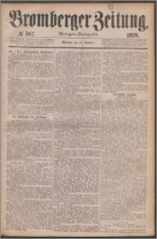 Bromberger Zeitung, 1878, nr 587