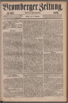 Bromberger Zeitung, 1878, nr 597
