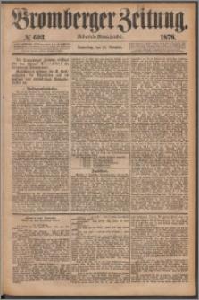 Bromberger Zeitung, 1878, nr 603