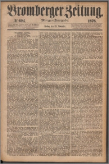 Bromberger Zeitung, 1878, nr 604