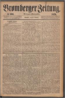 Bromberger Zeitung, 1878, nr 606