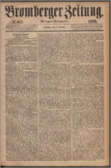 Bromberger Zeitung, 1878, nr 611