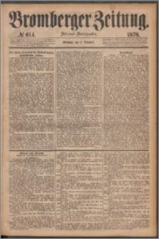Bromberger Zeitung, 1878, nr 614