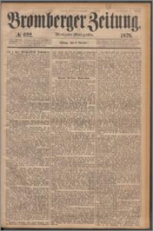 Bromberger Zeitung, 1878, nr 622
