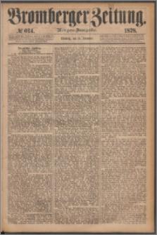 Bromberger Zeitung, 1878, nr 624