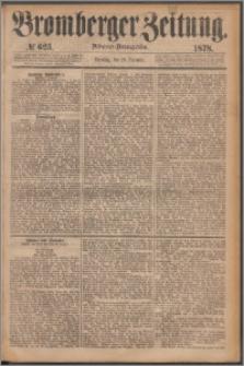 Bromberger Zeitung, 1878, nr 625