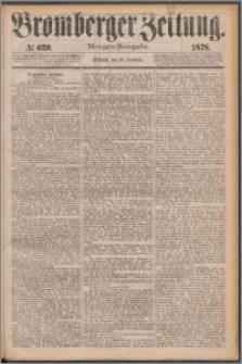 Bromberger Zeitung, 1878, nr 639