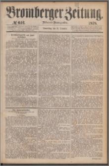 Bromberger Zeitung, 1878, nr 642