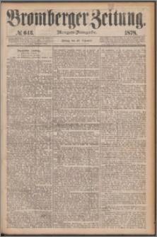 Bromberger Zeitung, 1878, nr 643