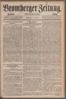 Bromberger Zeitung, 1878, nr 644