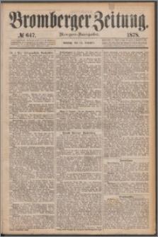 Bromberger Zeitung, 1878, nr 647