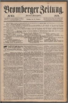 Bromberger Zeitung, 1878, nr 651