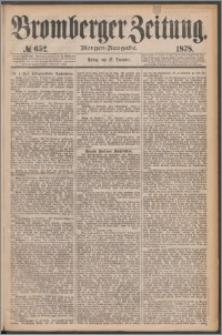 Bromberger Zeitung, 1878, nr 652