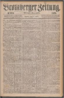 Bromberger Zeitung, 1878, nr 654