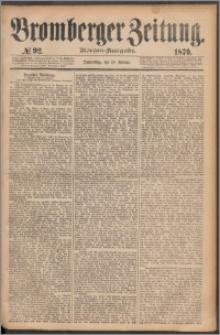 Bromberger Zeitung, 1879, nr 92