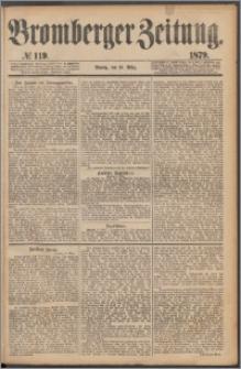 Bromberger Zeitung, 1879, nr 119
