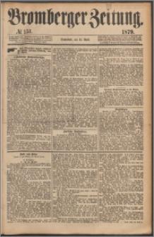 Bromberger Zeitung, 1879, nr 151