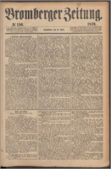 Bromberger Zeitung, 1879, nr 156