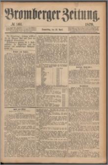 Bromberger Zeitung, 1879, nr 161