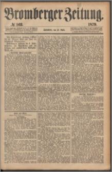 Bromberger Zeitung, 1879, nr 163
