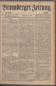 Bromberger Zeitung, 1879, nr 174