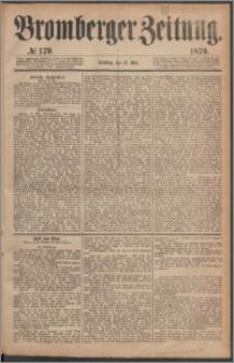 Bromberger Zeitung, 1879, nr 179