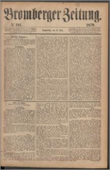 Bromberger Zeitung, 1879, nr 181