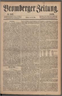 Bromberger Zeitung, 1879, nr 182