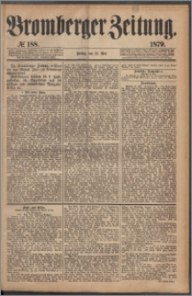Bromberger Zeitung, 1879, nr 188