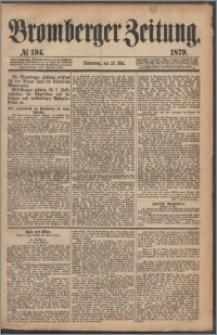 Bromberger Zeitung, 1879, nr 194