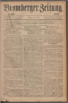 Bromberger Zeitung, 1879, nr 218