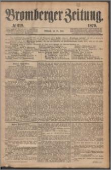 Bromberger Zeitung, 1879, nr 219