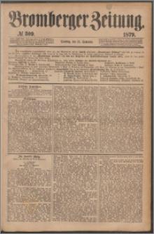 Bromberger Zeitung, 1879, nr 309