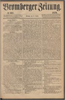 Bromberger Zeitung, 1879, nr 331