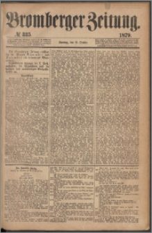 Bromberger Zeitung, 1879, nr 335