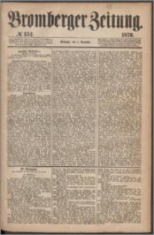 Bromberger Zeitung, 1879, nr 352