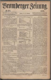 Bromberger Zeitung, 1879, nr 371