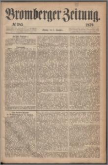 Bromberger Zeitung, 1879, nr 385
