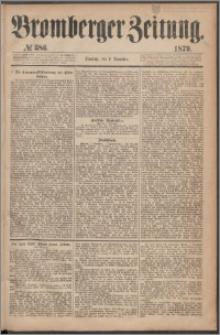 Bromberger Zeitung, 1879, nr 386