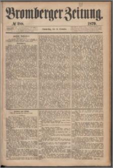 Bromberger Zeitung, 1879, nr 388