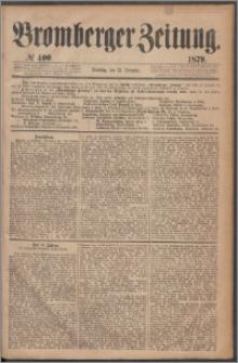 Bromberger Zeitung, 1879, nr 400