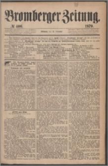 Bromberger Zeitung, 1879, nr 406