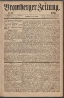 Bromberger Zeitung, 1880, nr 21