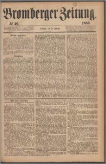 Bromberger Zeitung, 1880, nr 40