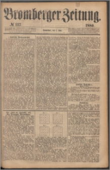 Bromberger Zeitung, 1880, nr 117