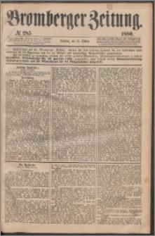Bromberger Zeitung, 1880, nr 285
