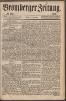 Bromberger Zeitung, 1880, nr 302