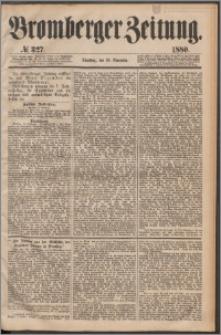 Bromberger Zeitung, 1880, nr 327